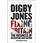 Fixing Britain by Lord Digby Jones