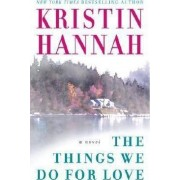 The Things We Do for Love by Hannah Kristin