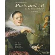 Introduction to Music and Art in the Western World by Milo Wold