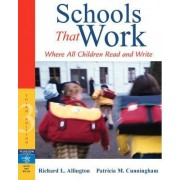 Schools That Work by Patricia M. Cunningham