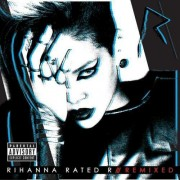 Rihanna - Rated R Remixes (0602527401775) (1 CD)