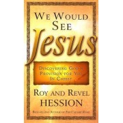 We Would See Jesus by Roy Hession