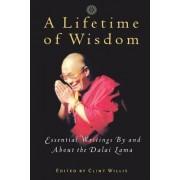 A Lifetime of Wisdom by Dalai Lama XIV