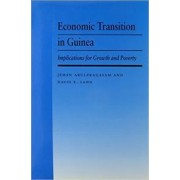 Economic Transition in Guinea by Jehan Arulpragasam