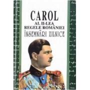 Insemnari zilnice III - Carol al II-lea Regele Romaniei