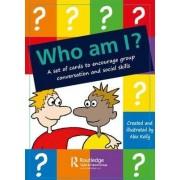 Who am I? by Alex Kelly