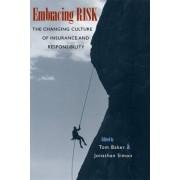 Embracing Risk by Tom Baker