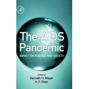 The AIDS Pandemic by Kenneth H. Mayer