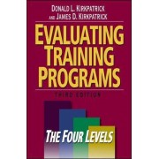 Evaluating Training Programs: The Four Levels by Donald L. Kirkpatrick