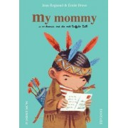 My Mommy by Jean Regnaud
