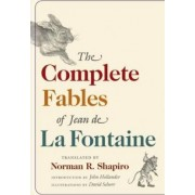 The Complete Fables of Jean de La Fontaine by Jean de La Fontaine