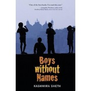 Boys Without Names by Kashmira Sheth