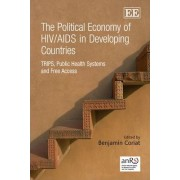 The Political Economy of HIV/AIDS in Developing Countries by Benjamin Coriat