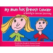 My Mum Has Breast Cancer by Lisa Sewards