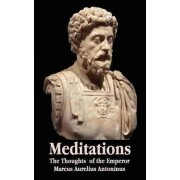 Meditations - The Thoughts of the Emperor Marcus Aurelius Antoninus - with Biographical Sketch, Philosophy of, Illustrations, Index and Index of Terms by Marcus Aurelius Antoninus