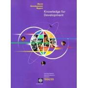 World Development Report 1998-1999: Knowledge, Information and Development by World Bank