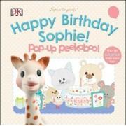 Sophie La Girafe: Pop-Up Peekaboo Happy Birthday Sophie! by Dawn Sirett