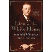 Lion in the White House by Aida D. Donald