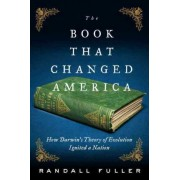 The Book That Changed America by Associate Professor of English Randall Fuller