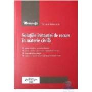 Solutiile instantei de recurs in materie civila - Niculae Manigutiu