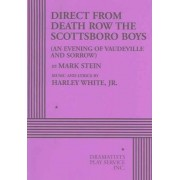 Direct from Death Row the Scottsboro Boys by Mark Stein