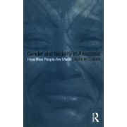Gender and Sociality in Amazonia by Cecilia McCallum