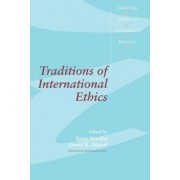 Traditions of International Ethics by Terry Nardin