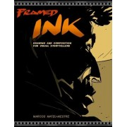 Framed Ink: Drawing and Composition for Visual Storytellers, Paperback