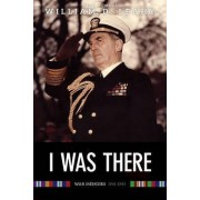 I Was There: Memoirs of Fleet Admiral Leahy, 1940-1945 by William D. Leahy