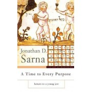 A Time to Every Purpose by Jonathan D. Sarna