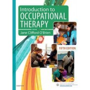 Introduction to Occupational Therapy by Jane Clifford O'Brien