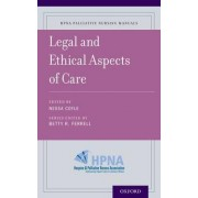Legal and Ethical Aspects of Care by Consultant Palliative Care and Clinical Ethics in Oncology Nessa Coyle
