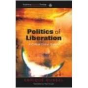 Politics of Liberation by Enrique Dussel