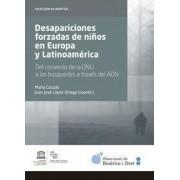 Desapariciones forzadas de niños en Europa y Latinoamérica by Juan Lopez Ortega