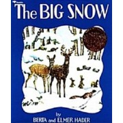 The Big Snow by Elmer Hader