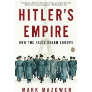 Hitler's Empire by Assistant Professor of History Mark Mazower