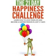 The 21-Day Happiness Challenge by 21-Day Challenges