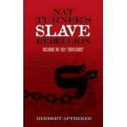 Nat Turner's Slave Rebellion by Herbert Aptheker