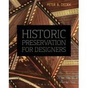 Historic Preservation for Designers by Peter B. Dedek