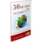50 De idei care iti schimba viata - Robert Anthony