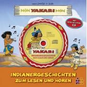 Yakari - Indianergeschichten zum Lesen und Hören, m. Audio-CD