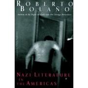 Nazi Literature in the Americas by Roberto Bolano