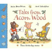Tales from Acorn Wood by Julia Donaldson