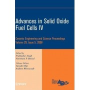 Advances in Solid Oxide Fuel Cells IV: IV by Prabhakar Singh