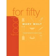 Food for Fifty by Mary K. Molt