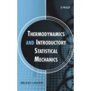 Thermodynamics and Introductory Statistical Mechan Ics by Bruno Linder