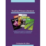 Reading Primary Literature by Christopher M. Gillen