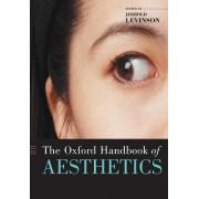 The Oxford Handbook of Aesthetics by Jerrold Levinson