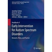 Handbook of Early Intervention for Autism Spectrum Disorders by Jonathan Tarbox