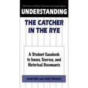Understanding the Catcher in the Rye by Sanford Pinsker